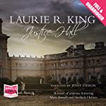 Justice Hall (       UNABRIDGED) by Laurie R. King Narrated by Jenny Sterlin