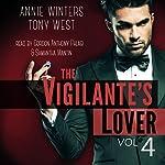 The Vigilante's Lover #4: The Vigilantes #4 | Annie Winters,Tony West