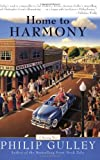Home to Harmony (0060727667) by Gulley, Philip