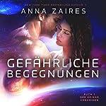 Gefährliche Begegnungen (Buch 1 der Krinar Chroniken) | Anna Zaires,Dima Zales