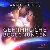 Gefährliche Begegnungen (Buch 1 der Krinar Chroniken) | Anna Zaires, Dima Zales