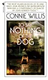 To Say Nothing of the Dog (0613152425) by Willis, Connie