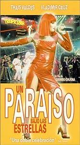 Paraiso Bajo Las Estrellas [VHS]