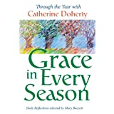 Grace in Every Season:: Through the Year with Catherine Doherty