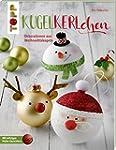 Kugelkerlchen zu Weihnachten (kreativ...