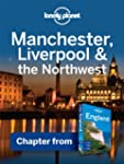 Lonely Planet Manchester, Liverpool &...