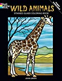 Wild Animals Stained Glass Coloring Book (Dover Nature Stained Glass Coloring Book) (0486269825) by Green, John