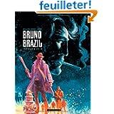 Bruno Brazil, Tome 2 :