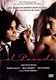 El Pasado [Ntsc/region 1 & 4 Dvd. Import-latin America] Gael Garcia Bernal (English subitltes)