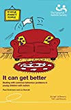 img - for It can get better: Dealing with common behaviour problems in young children with autism by Paul Dickenson (2014-02-28) book / textbook / text book