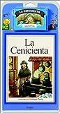 La Cenicienta/Cinderella - Libro y Cassette (Spanish Edition)