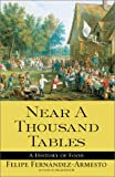  : Near a Thousand Tables: A History of Food