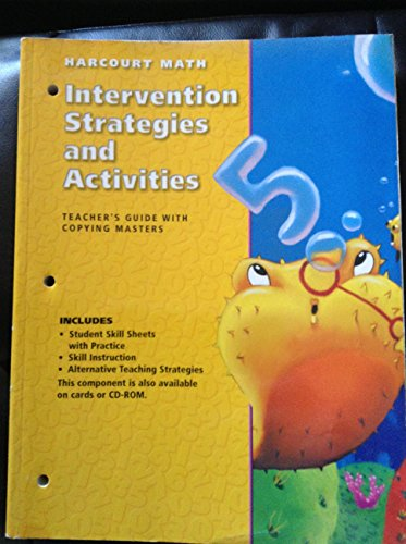 """""""Harcourt Math: Intervention Strategies and Activities (Teacher's Guide with Copying Masters) grade 2"""
