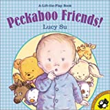 Peekaboo Friends (Lift-the-Flap, Puffin) (0142300012) by Su, Lucy