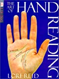 Art Of Hand Reading (Turtleback School & Library Binding Edition) (0613339924) by Reid, Lori