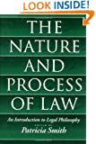 The Nature and Process of Law: An Introduction to Legal Philosophy