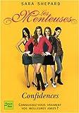echange, troc Sara Shepard - Les Menteuses, Tome 1 : Confidences