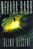 Blind Descent (Anna Pigeon Mysteries) (0399143718) by Barr, Nevada