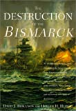 img - for The Destruction of the Bismarck book / textbook / text book