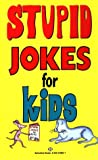 img - for Stupid Jokes for Kids book / textbook / text book