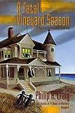 A Fatal Vineyard Season : A Martha's Vineyard Mystery