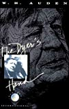 The Dyer's Hand and Other Essays (0375404910) by Auden, W. H.