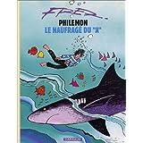 Phil�mon, volume 2 : Le Naufrag� du Apar Fred