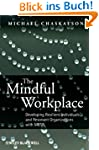The Mindful Workplace: Developing Res...