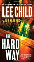The Hard Way: A Jack Reacher Novel (Jack Reacher Novels)