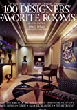 img - for 100 Designers' Favorite Rooms book / textbook / text book