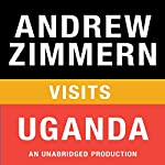 Andrew Zimmern Visits Uganda: Chapter 4 from 'The Bizarre Truth' | Andrew Zimmern