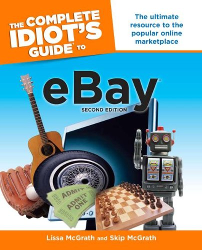 The Complete Idiot's Guide to eBay, 2nd Edition
