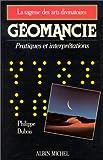 echange, troc Philippe Dubois - Géomancie : Pratiques et interprétations