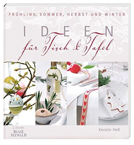 Ideen-fr-Tisch-und-Tafel-Frhling-Sommer-Herbst-und-Winter
