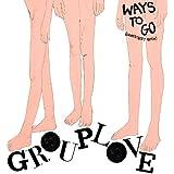 Ways To Go (Grandtheft Remix)