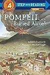 Pompeii...Buried Alive! (Step into Re...