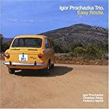 Igor Prochazka Trio/Easy Route[Import]
