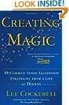 Creating Magic: 10 Common Sense Leade...