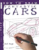 How to Draw Fantastic Cars