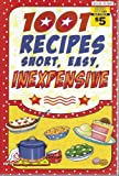 img - for 1001 recipes short, easy, inexpensive book / textbook / text book