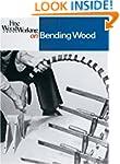Fine Woodworking on Bending Wood: 35...