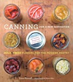img - for Canning for a New Generation: Bold, Fresh Flavors for the Modern Pantry book / textbook / text book