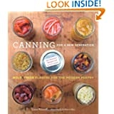 Canning for a New Generation: Bold, Fresh Flavors for the Modern Pantry by Liana Krissoff and Rinne Allen