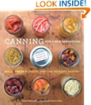 Canning for a New Generation: Bold, F...