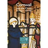 Cornwall and the Cross: Christianity, 500-1560by Nicholas Orme