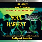 Soul Harvest: Left Behind Series, Book 4 | Tim LaHaye, Jerry Jenkins