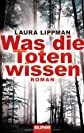 Was die Toten wissen: Roman