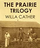 Image of THE PRAIRIE TRILOGY (illustrated)