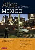 echange, troc Bernard Tallet, Antonine Ribardière - Atlas Mexico