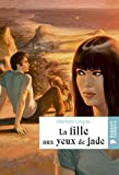 img - for La Fille Aux Yeux De Jade (French Edition) book / textbook / text book